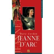 Jeanne d´Arc von Mary Gordon
